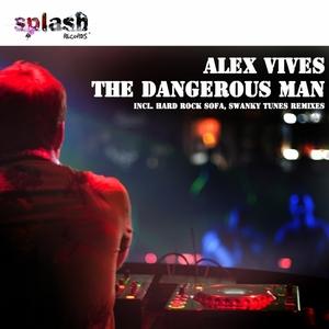 VIVES, Alex - The Dangerous Man EP