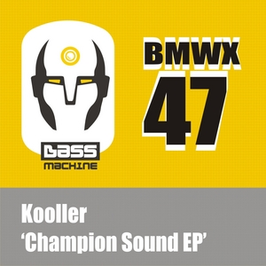 KOOLLER - Champion Sound EP
