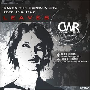AARON THE BARON & STJ feat LYS JANE - Leaves