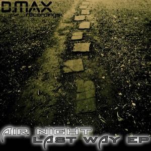 AIR NIGHT - Last Way EP