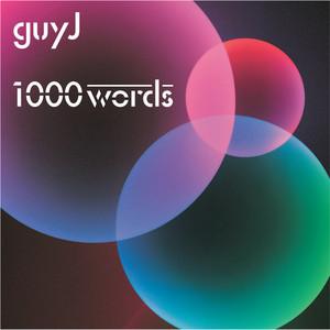 GUY J - 1000 Words