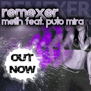 MEITH feat PUTO MIRA - Remexer