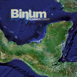BINUM - Summer 2005 EP