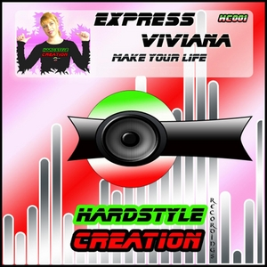 EXPRESS VIVIANA - Make Your Life