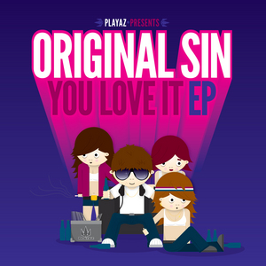 ORIGINAL SIN - You Love It EP