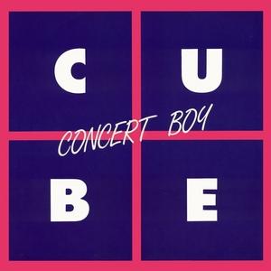 CUBE - Concert Boy