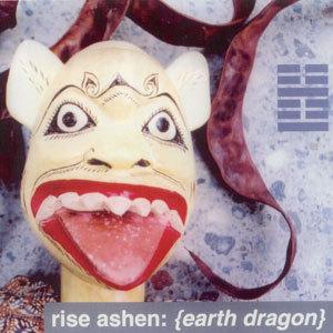 RISE ASHEN - Earth Dragon