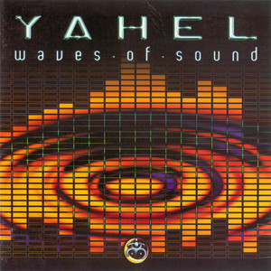 YAHEL - Waves Of Sound