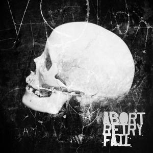 ABORT RETRY FAIL - The Demonoid EP