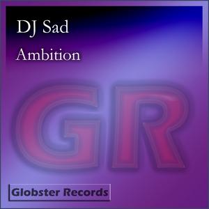 DJ SAD - Ambition