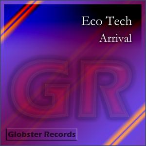 ECO TECH - Arrival