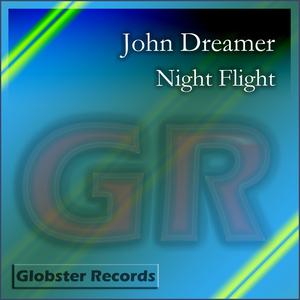 JOHN DREAMER - Night Flight