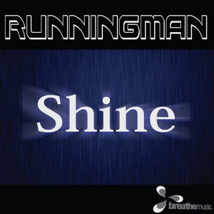 RUNNING MAN - Shine EP