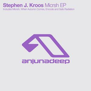 KROOS, Stephen J - Micrsh EP