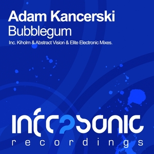 KANCERSKI, Adam - Bubblegum