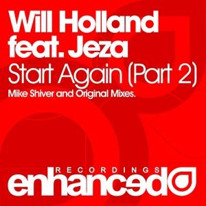 HOLLAND, Will feat JEZA - Start Again (Part 2)