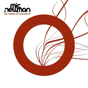 NEWMAN, Mic - The Fidelity & Casualty EP