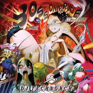 DJ TECHNORCH - Boss On Parade (XXX Meets GABBA)