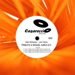 KENTUCKY, Alex/JAVI VIANA feat MALIN NORBECK - Tributo a Miguel Garji EP