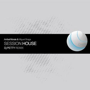 MORAIS, Anibal & MIGUEL BRAGA - Session House