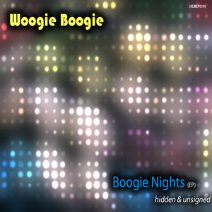 WOOGIE BOOGIE - Boogie Nights EP