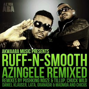 RUFF N SMOOTH feat SK BLINK - Azingele (remixed)