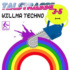 TALSTRASSE 3-5 - Willma Techno (Radio Mixes)