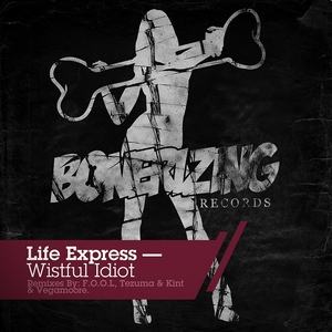 LIFE EXPRESS - Wistful Idiot