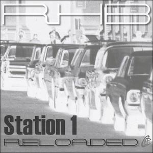 RHB - Station 1 Reloaded