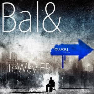 BAL& - LifeWay EP
