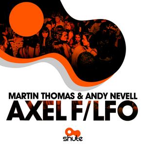 THOMAS, Martin & ANDY NEVELL - Axel F