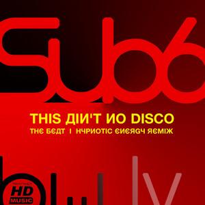 SUB6/GMS/ANIMALIS/LIQUID SOUL - Ain't No Disco EP