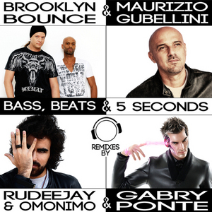 BROOKLYN BOUNCE/MAURIZIO GUBELLINI - Bass, Beats & 5 Seconds