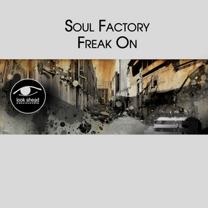 SOUL FACTORY - Freak On