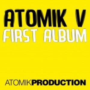 ATOMIK VV - First Album