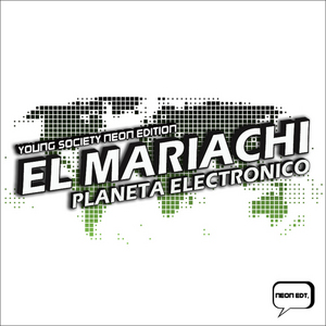 EL MARIACHI - Planeta Electronico