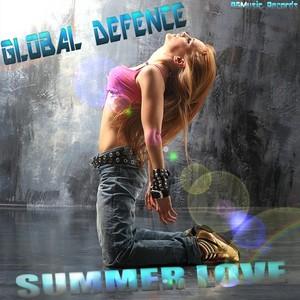 GLOBAL DEFENCE - Summer Love