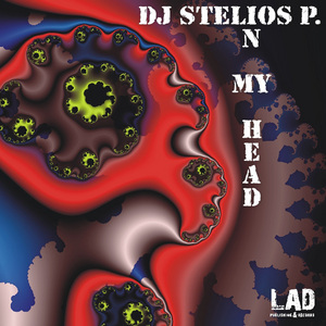 DJ STELIOS P - In My Head