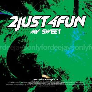 2JUST4FUN - My Sweet