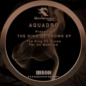 AQUADRO - The Sing Of Crows EP