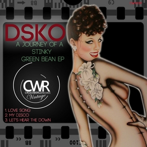 DSKO - A Journey Of A Stinky Green Bean EP