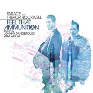 FARACE feat TREVOR ROCKWELL - Feel That Ammunition