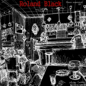 BLACK, Roland - Phaze Separated