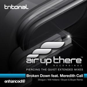 TRITONAL feat MEREDITH CALL - Broken Down (Part 2)