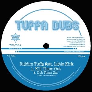 RIDDIM TUFFA feat LITTLE KIRK & DIEGOJAH - Kill Them Out