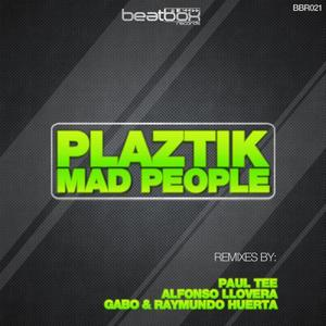DJ PLAZTIK - Mad People