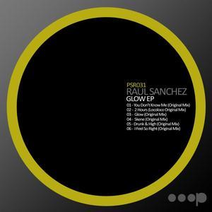 SANCHEZ (CHILE), Raul - Glow EP