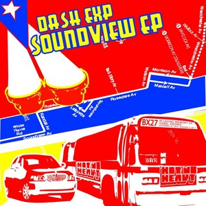 DASH EXP - Soundview EP