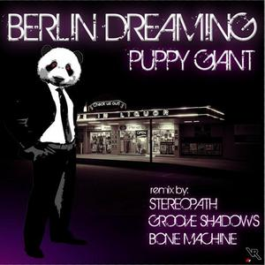 PUPPY GIANT - Berlin Dreaming EP