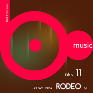 JR FROM DALLAS - Rodeo EP